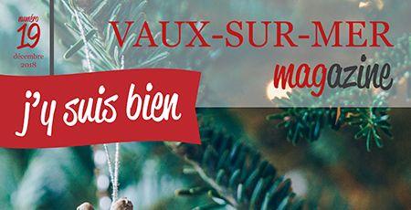 Vaux sur mer magazine n 19 est disponible culture et loisirs conomie enfance et jeunesse - Office tourisme vaux sur mer ...